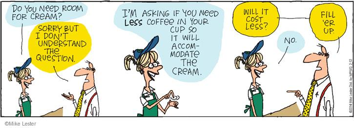 Comic Strip Mike Lester  Mike du Jour 2014-02-12 coffee cup