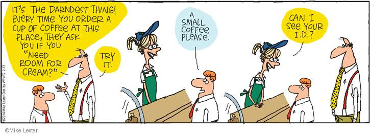 Comic Strip Mike Lester  Mike du Jour 2014-02-13 coffee cup