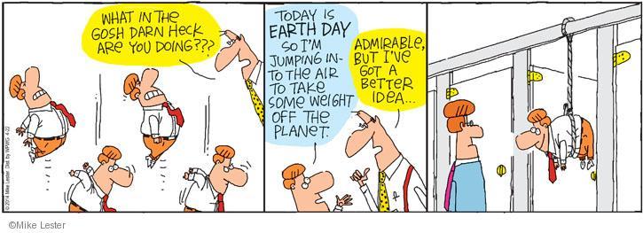 Comic Strip Mike Lester  Mike du Jour 2014-04-22 environment