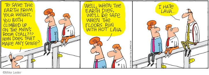 Comic Strip Mike Lester  Mike du Jour 2014-04-24 lava