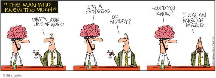 Cartoonist Mike Lester  Mike du Jour 2014-07-18 intelligence