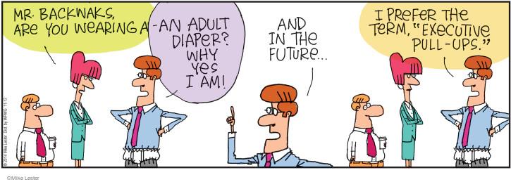 Comic Strip Mike Lester  Mike du Jour 2014-11-12 adult diaper