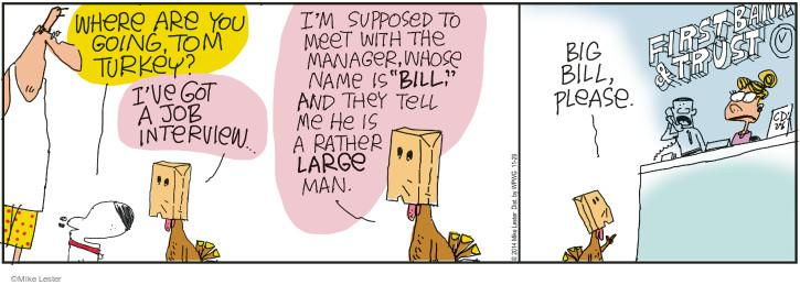 Comic Strip Mike Lester  Mike du Jour 2014-11-29 robber