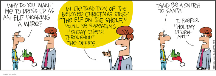 Cartoonist Mike Lester  Mike du Jour 2014-12-16 holiday tradition