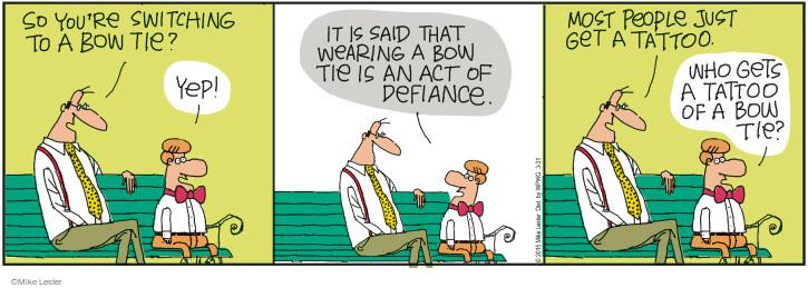 Comic Strip Mike Lester  Mike du Jour 2015-03-31 bow tie