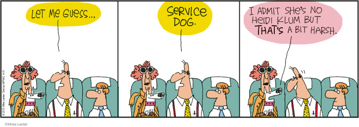 Comic Strip Mike Lester  Mike du Jour 2015-04-21 assistance dog