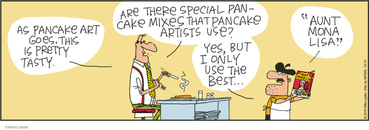 """As pancake art goes, this is pretty tasty. Are there special pancake mixes that pancake artists use? Yes, but I only use the best … """"Aunt Mona Lisa."""""""