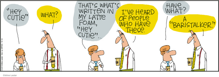 Comic Strip Mike Lester  Mike du Jour 2015-10-12 obsession