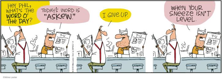 Cartoonist Mike Lester  Mike du Jour 2016-01-04 isn't