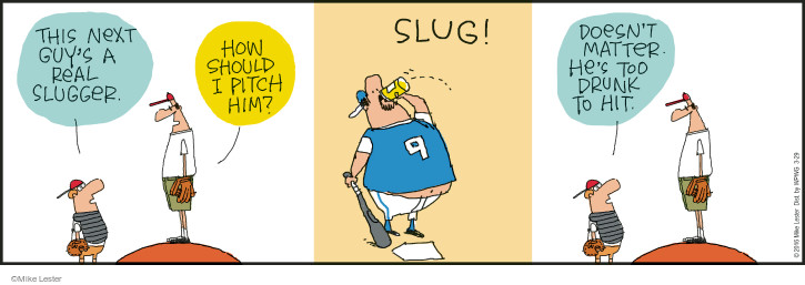 Comic Strip Mike Lester  Mike du Jour 2016-03-29 baseball bat