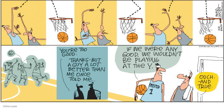 Comic Strip Mike Lester  Mike du Jour 2016-05-22 basketball player