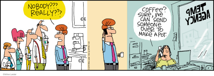Comic Strip Mike Lester  Mike du Jour 2016-05-23 coffee