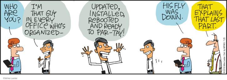 Cartoonist Mike Lester  Mike du Jour 2016-07-25 workplace