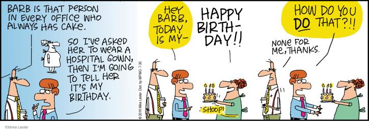 Comic Strip Mike Lester  Mike du Jour 2016-07-30 birthday