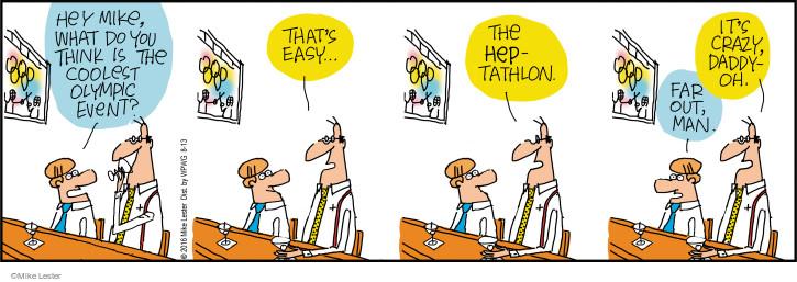 Cartoonist Mike Lester  Mike du Jour 2016-08-13 crazy