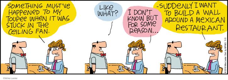 Cartoonist Mike Lester  Mike du Jour 2016-11-05 happen