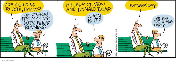 Comic Strip Mike Lester  Mike du Jour 2016-11-07 2016 Election Hillary Clinton