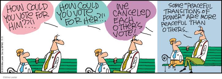 Comic Strip Mike Lester  Mike du Jour 2016-11-11 2016 Election Hillary Clinton