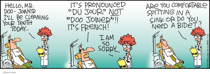 Cartoonist Mike Lester  Mike du Jour 2016-11-24 dentist