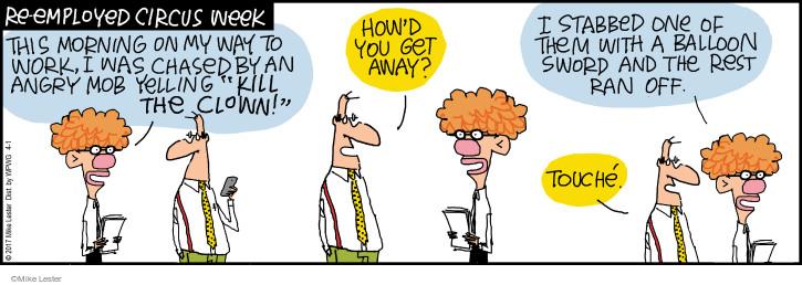 Cartoonist Mike Lester  Mike du Jour 2017-04-01 employment
