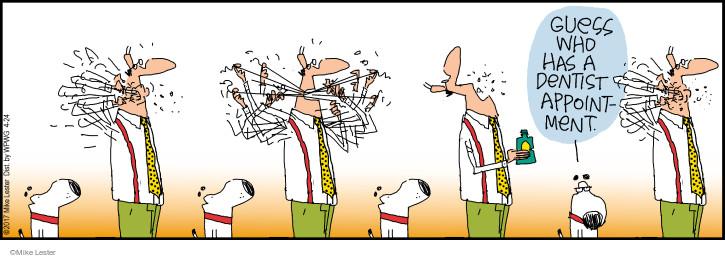 Cartoonist Mike Lester  Mike du Jour 2017-04-24 dentistry