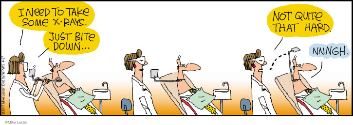 Cartoonist Mike Lester  Mike du Jour 2017-04-27 dentist