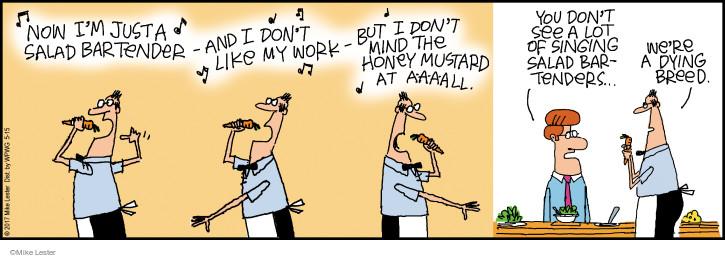 Cartoonist Mike Lester  Mike du Jour 2017-05-15 salad