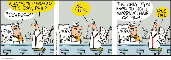 Comic Strip Mike Lester  Mike du Jour 2017-06-19 President's Day