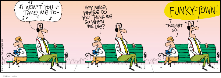 Comic Strip Mike Lester  Mike du Jour 2017-10-09 death dying