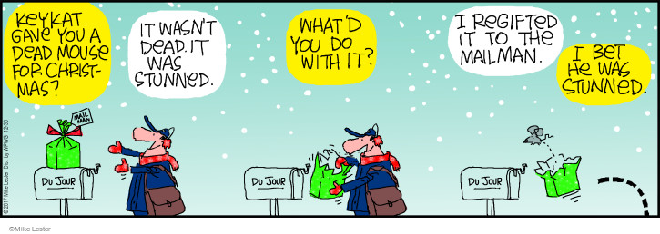 Cartoonist Mike Lester  Mike du Jour 2017-12-30 Christmas present