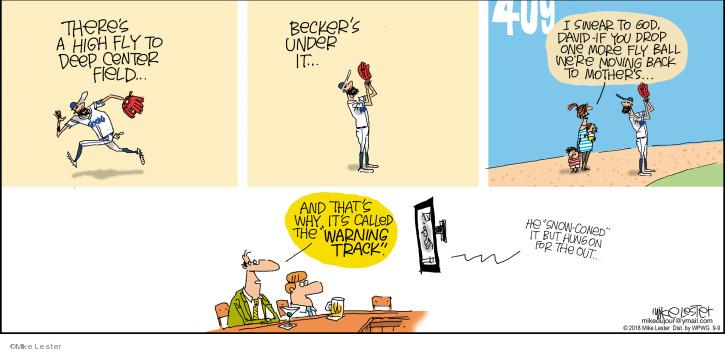 Comic Strip Mike Lester  Mike du Jour 2018-09-09 catch baseball