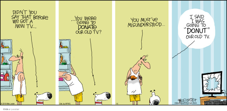 Comic Strip Mike Lester  Mike du Jour 2019-01-06 get old