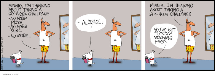 Cartoonist Mike Lester  Mike du Jour 2019-05-13 alcohol