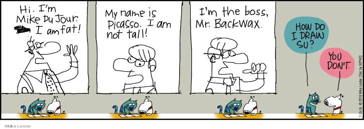 Cartoonist Mike Lester  Mike du Jour 2019-07-19 Mike