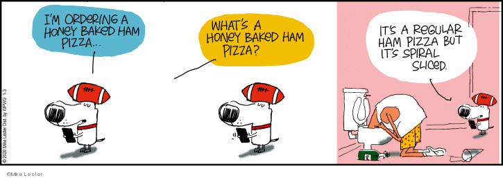 Comic Strip Mike Lester  Mike du Jour 2020-01-03 pizza