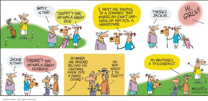 Comic Strip Mike Lester  Mike du Jour 2021-04-25 his