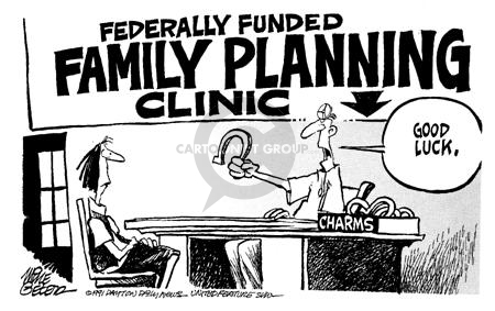 Federally Funded Family Planning Clinic.  Good luck.