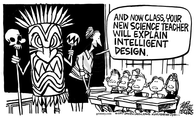 And now class, your new science teacher will explain intelligent design.