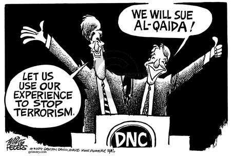 DNC.  Let us use our experience to stop terrorism.  We will sue Al-Qaida.