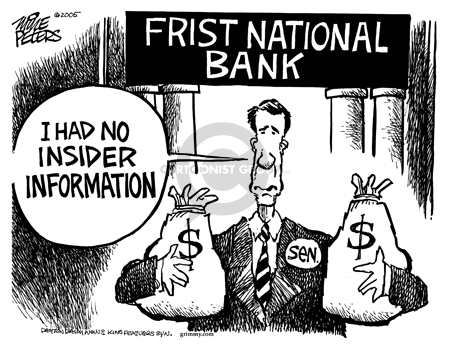 Frist National Bank. Sen.  I had no insider information.