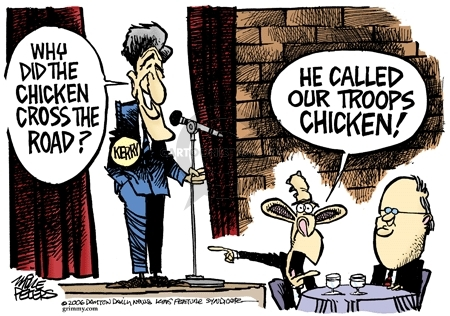 Why did the chicken cross the road?  Her called our troops chicken!
