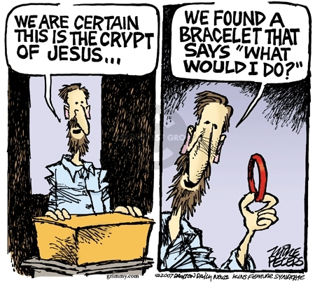 """We are certain this is the crypt of Jesus � We found a bracelet that says """"What would I do?"""""""