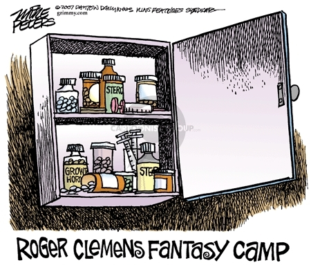 Steroids.  Growth Hormone.  Roger Clemens Fantasy Camp.