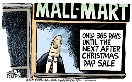 MALL-MART. Only 365 Days Until the Next After Christmas Day Sale.