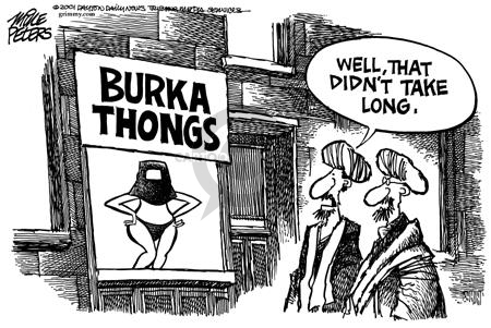 Well, that didnt take long.  Burka thongs.