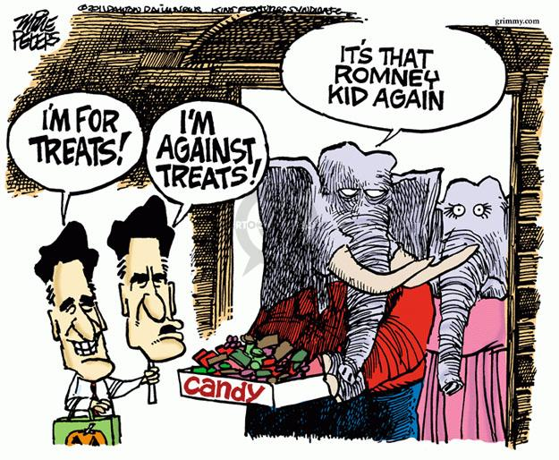 Im for treats! Im against treats! Its that Romney kid again. Candy.