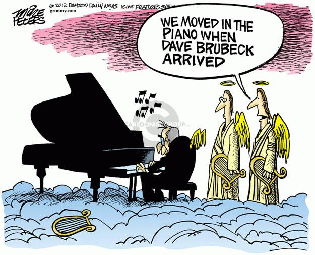We moved in the piano when Dave Brubeck arrived.