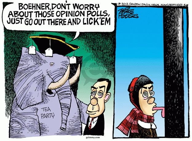 Boehner, dont worry about those opinion polls, just go out there and lick em. Tea Party.