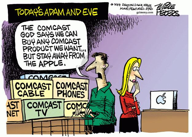 Todays Adam and Eve. The Comcast god says we can buy any Comcast product we want … But stay away from Apple. Comcast. Comcast Cable. Comcast TV.
