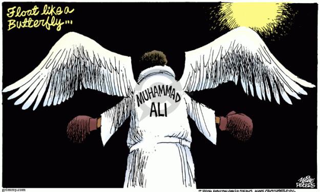 Float like a Butterfly … Muhammad Ali.